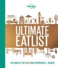 Image for Ultimate eatlist  : the world's top 500 food experiences... ranked