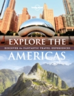 Image for Explore the Americas  : discover 60 fantastic travel experiences