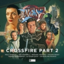 Image for Blake's 7 - 4: Crossfire Part 2