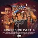 Image for Blake's 7 - 4: Crossfire Part 3