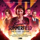 Image for Bernice Summefield - The Story So Far - Volume 1