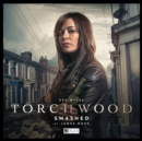 Image for Torchwood #32 Smashed