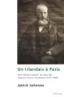 Image for Un Irlandais a Paris: John Patrick Leonard, au cour des relations franco-irlandaises (1814-1889)