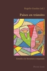 Image for Paises en transito: estudios de literatura comparada : 75