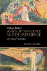 Image for William Blake's Songs of Innocence and of Experience : A Student's Guide