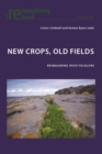 Image for New Crops, Old Fields: Reimagining Irish Folklore : 80