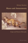 Image for Mazes and Amazements: Borges and Western Philosophy : 76
