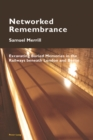 Image for Networked Remembrance: Excavating Buried Memories in the Railways beneath London and Berlin : 8