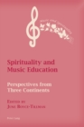 Image for Spirituality and music education: perspectives from three continents : 5