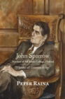 Image for John Sparrow: Warden of All Souls College, Oxford