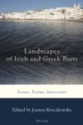 Image for Landscapes of Irish and Greek Poets: Essays, Poems, Interviews