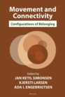 Image for Movement and connectivity: configurations of belonging