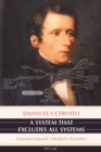 Image for A System That Excludes All Systems: Giacomo Leopardi's  Zibaldone di pensieri>>