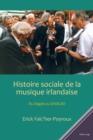 Image for Histoire sociale de la musique irlandaise: Du Dagda au DADGAD