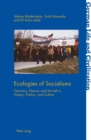 Image for Ecologies of Socialisms: Germany, Nature, and the Left in History, Politics, and Culture : 70