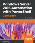 Image for Windows Server 2016 Automation with PowerShell Cookbook -