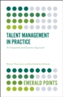 Image for Talent management in practice  : an integrated and dynamic approach