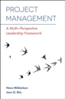 Image for Project management  : a multi-perspective leadership framework