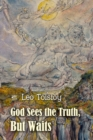 Image for God Sees the Truth, But Waits