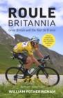 Image for Roule Britannia  : Great Britain and the Tour de France