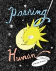 Image for Passing for human  : a graphic memoir