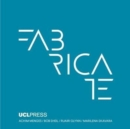 Image for Fabricate 2017 : Rethinking Design and Construction