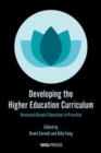 Image for Developing the higher education curriculum  : research-based education in practice