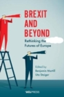 Image for Brexit and beyond  : rethinking the futures of Europe