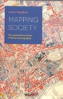 Image for Mapping society  : the spatial dimensions of social cartography
