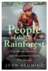 Image for People of the rainforest  : the Villas Boas brothers, explorers and humanitarians of the Amazon