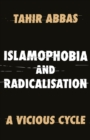 Image for Islamophobia and radicalisation  : a vicious cycle