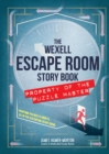 Image for The Wexell escape room story book  : everything you need to know to set up five electrifying escape rooms