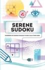 Image for Serene Sudoku : Hundreds of Sudoku puzzles to help calm your mind