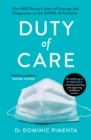 Image for Duty of care  : one NHS doctor's story of the Covid-19 crisis