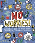 Image for No Worries! Mindful Kids : An activity book for children who sometimes feel anxious or stressed