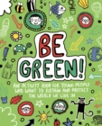 Image for Be Green! Mindful Kids Global Citizen