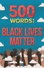 Image for 500 words  : Black Lives Matter