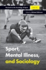 Image for Sport, mental illness and sociology