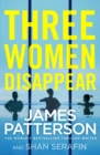 Image for Three women disappear