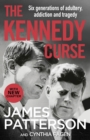 Image for The Kennedy curse  : the shocking true story of America's most famous family