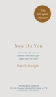 Image for You do you  : how to be who you are and use what you've got to get what you want