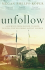 Image for Unfollow  : a journey from hatred to hope, leaving the Westboro Baptist Church