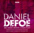 Image for The Daniel Defoe BBC radio drama collection