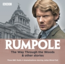 Image for Rumpole  : The way through the woods & other stories