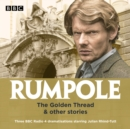 Image for The golden thread & other stories  : three BBC Radio 4 dramatisations