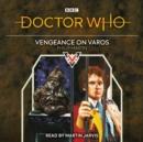 Image for Vengeance on Varos  : 6th Doctor novelisation