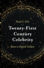 Image for Twenty-first century celebrity  : fame in digital culture