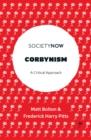 Image for Corbynism  : a critique