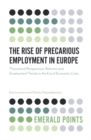 Image for The rise of precarious employment in Europe  : theoretical perspectives, reforms and employment trends in the era of economic crisis