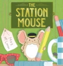 Image for The station mouse